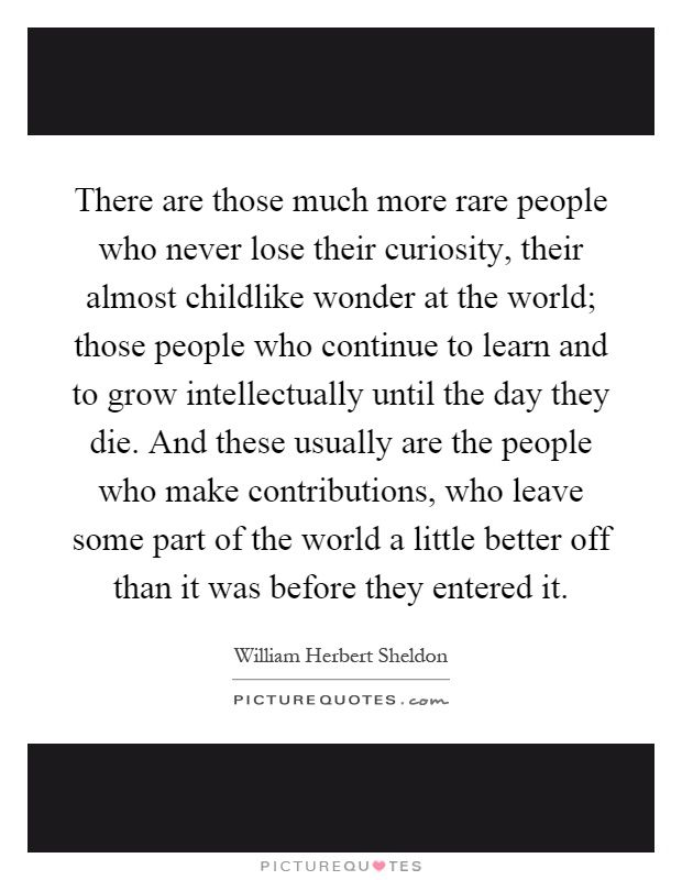 quotes about curiosity and wonder childlike wonder quotes better