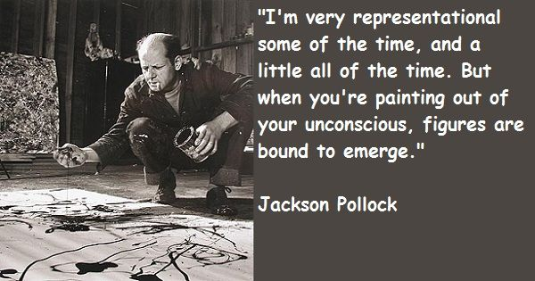 Famous Artists Quotes And Sayings About Art Jackson Pollock