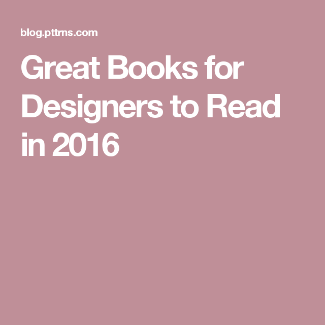 Great Books for Designers to Read in 2016