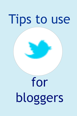 Tips to use Twitter for bloggers #Twitter #Blogging