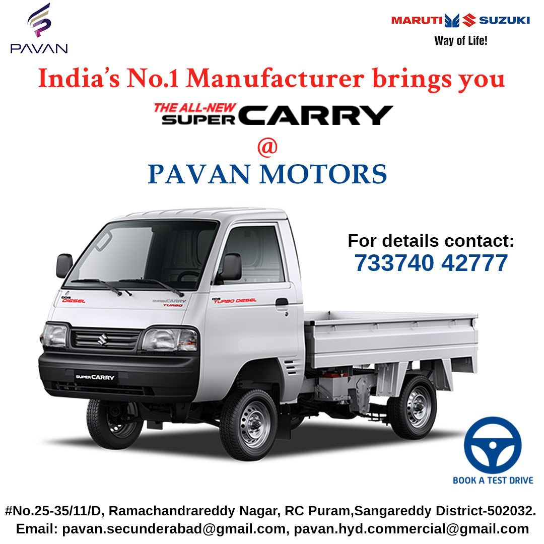 Maruti Suzuki India S No 1 Manufacturer Brings You The All New Super Carry Pavan Motors Book A Test Drive Now For Mo Car Dealer Suzuki Commercial Vehicle