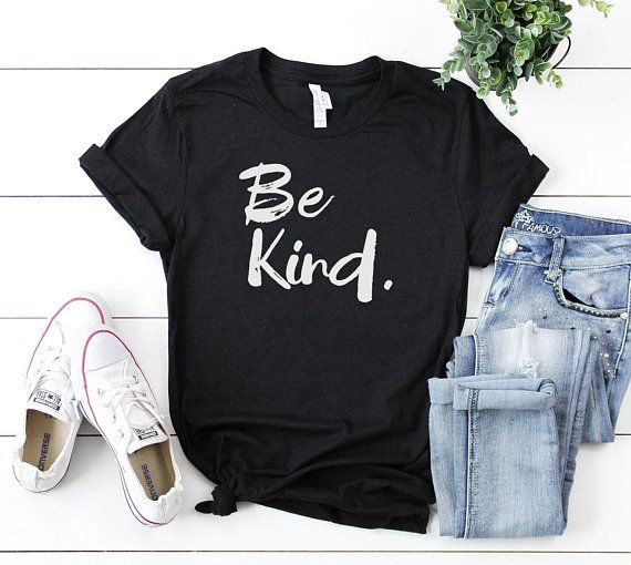 d532f7c2 Be Kind Shirt, mom Gift Shirt, Mom Gift, Christian Shirt ,kindness t shirt  ,Spread Kindness , Anti