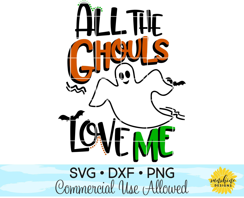 Download All The Ghouls Love Me SVG DXF PNG, Halloween svg, boy svg ...