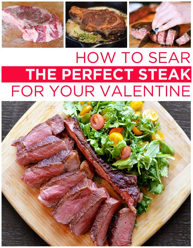 How To Cook The Perfect Steak For Your Valentine | Pan seared steak ...