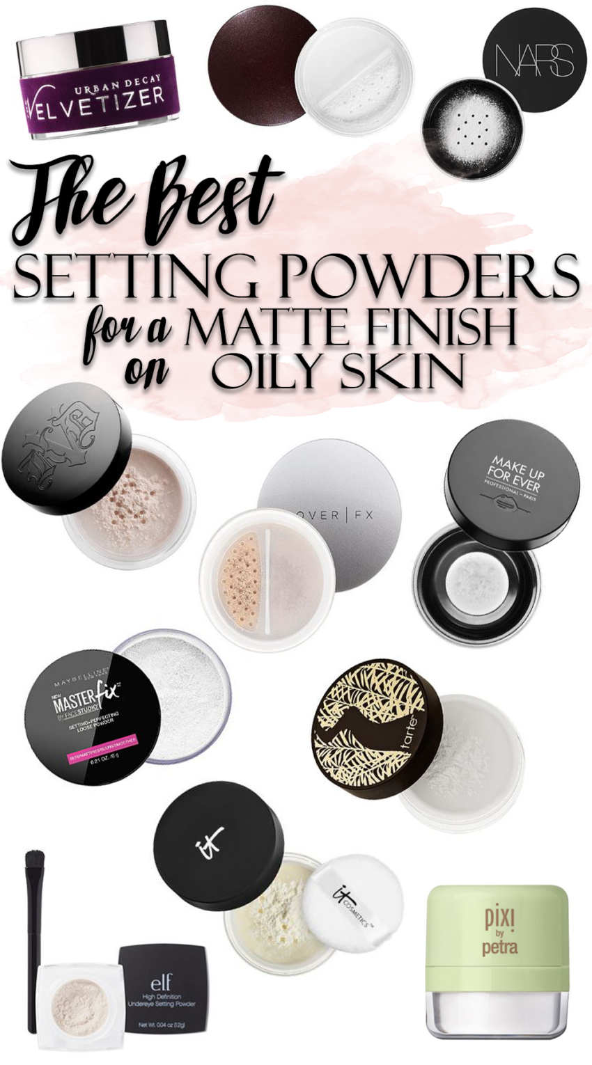 The BEST Makeup Setting Powders for Oily Skin Makeup