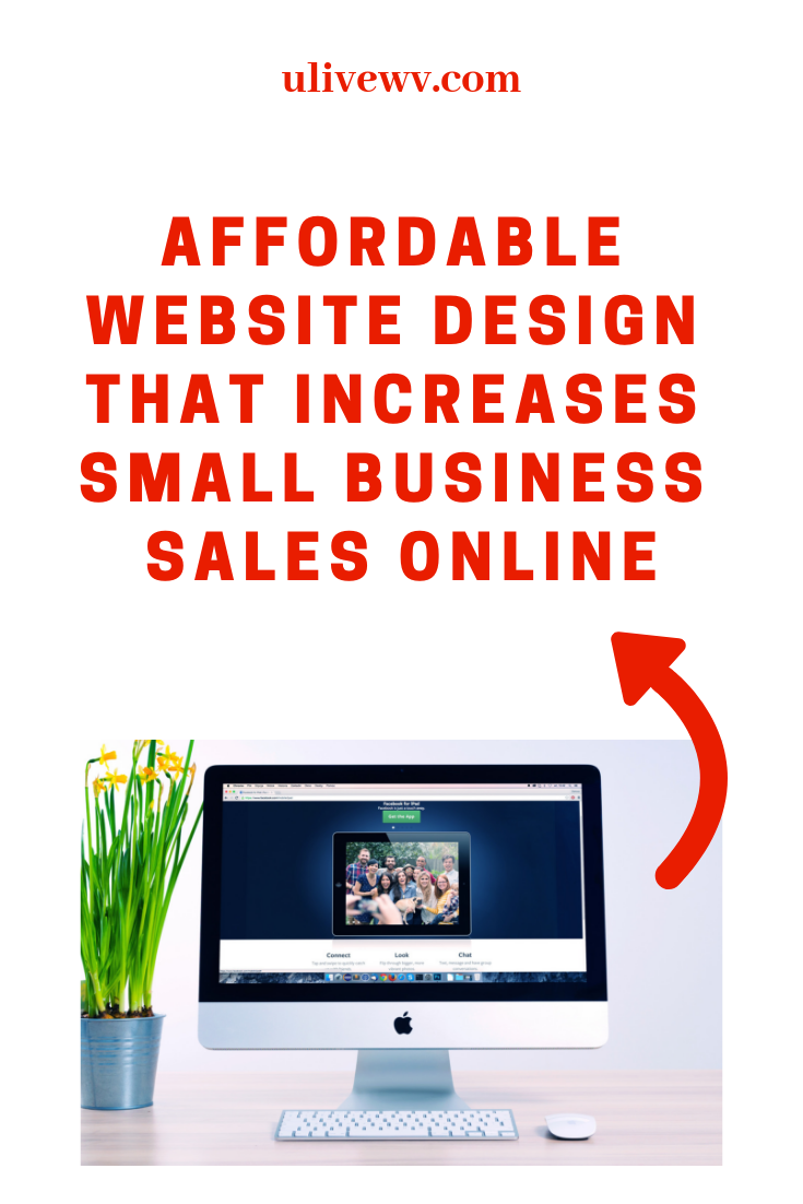 Affordable Website Design That Increases Small Business Sales Online Affordable Website Design Website Design Business Sales
