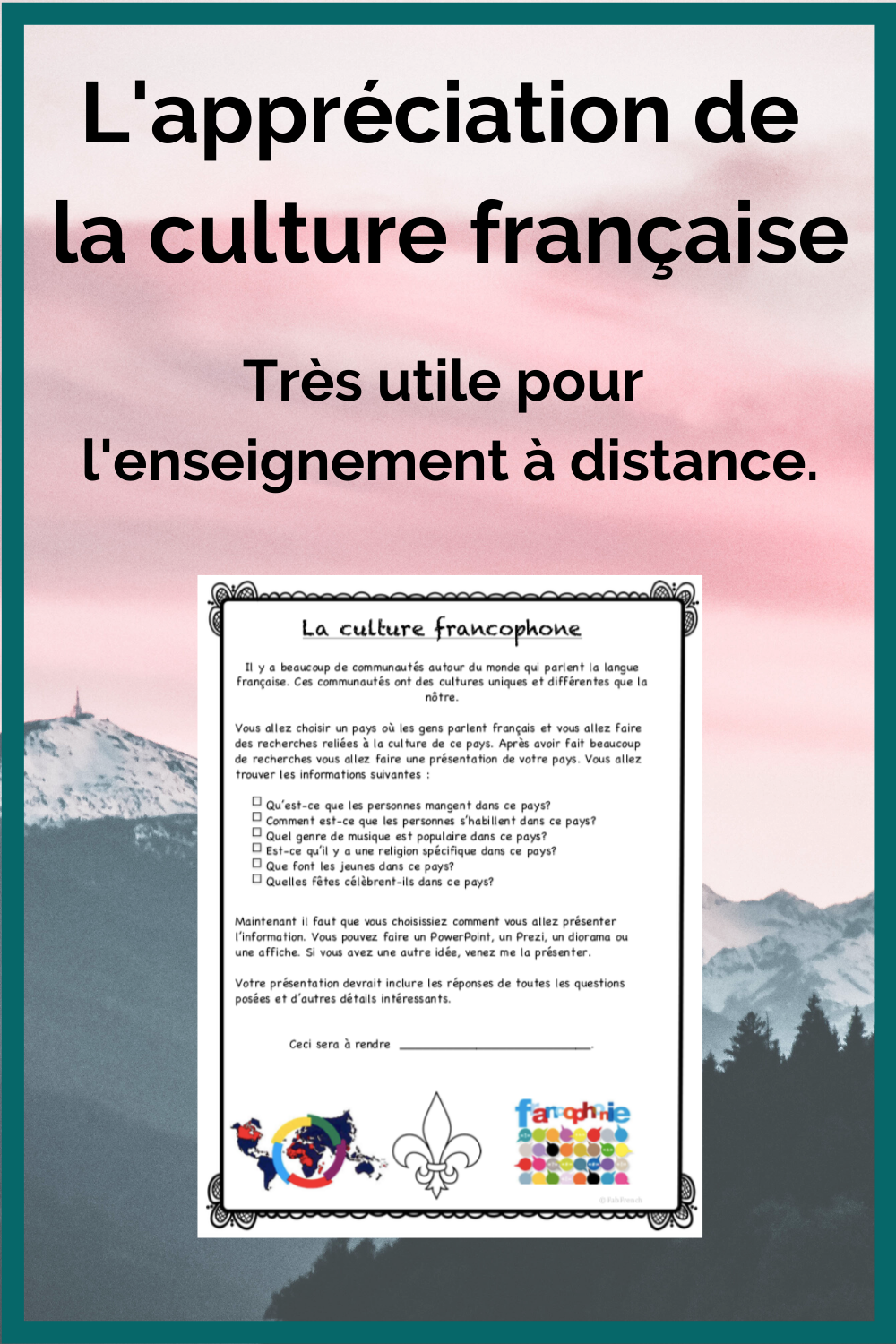 Projet La Culture Francophone Distance Learning Learn French Online Teaching Culture French Teaching Activities