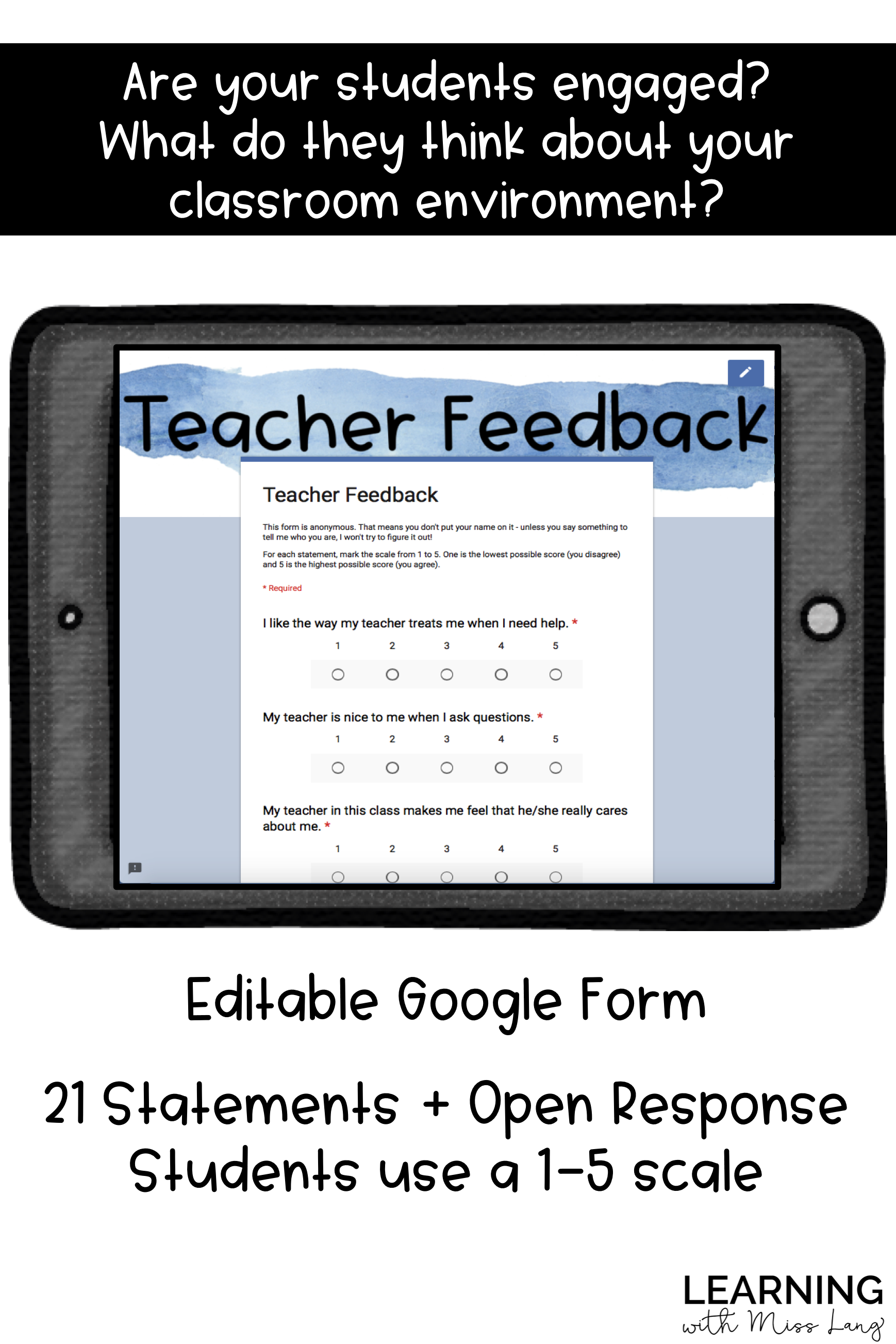 Student Input Is So Important As We Evaluate And Adjust Our Classroom Environment This Google Form Is A Perfect Teacher Survey Teacher Evaluation Google Forms