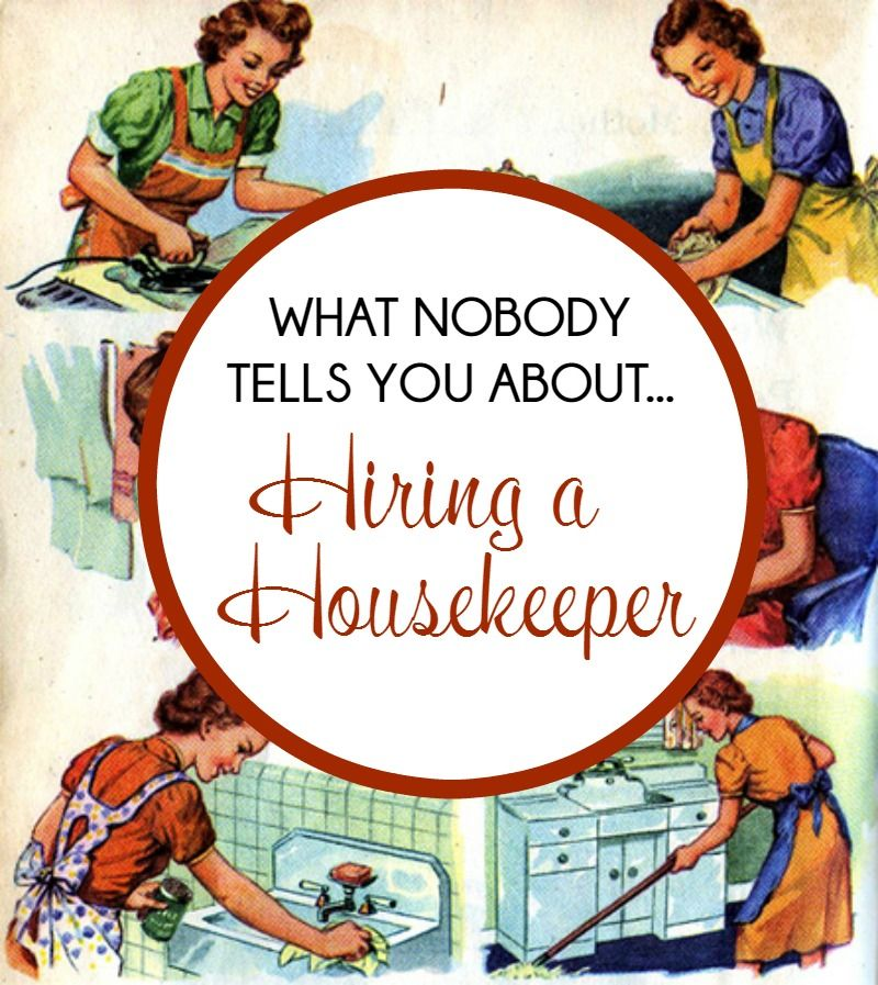 Hiring A Housekeeper what no one tells you about hiring a housekeeper | facebook, happy