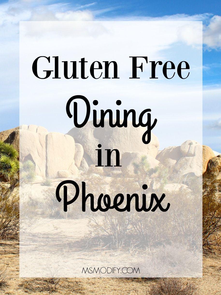Gluten Free Dining in Phoenix | Gluten free dining, Gluten ...