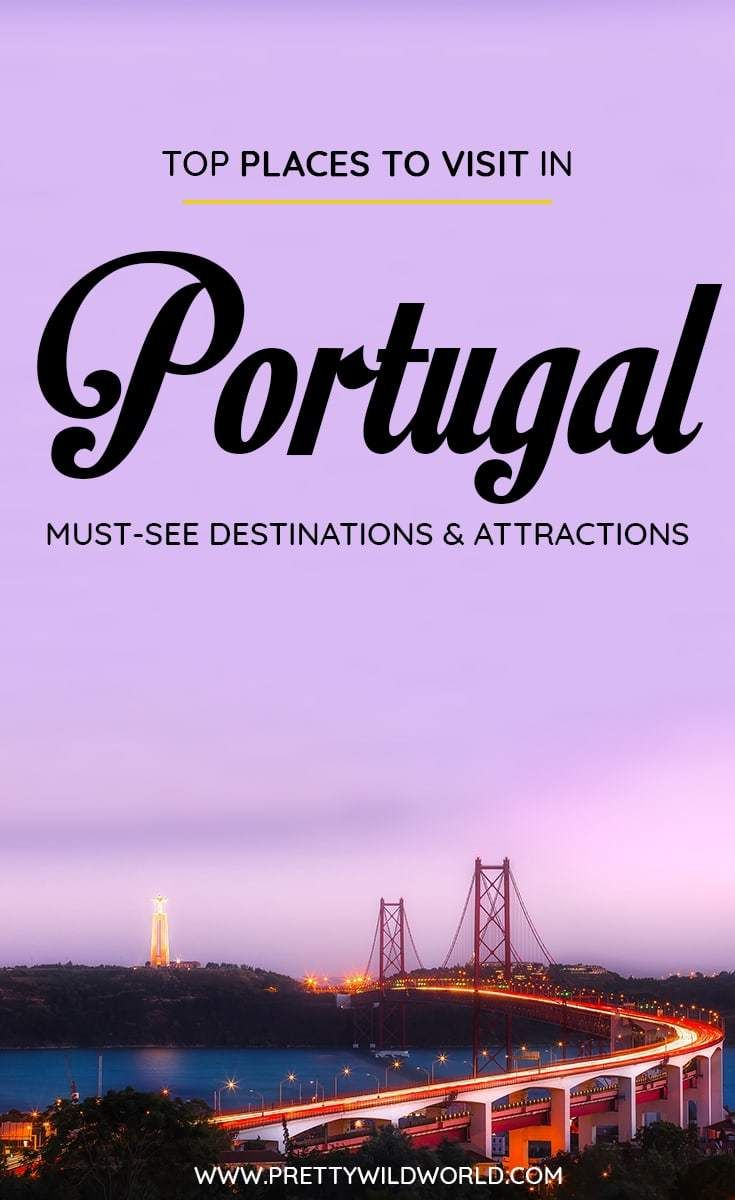 Top 15 Places to Visit in Portugal #bestplacesinportugal