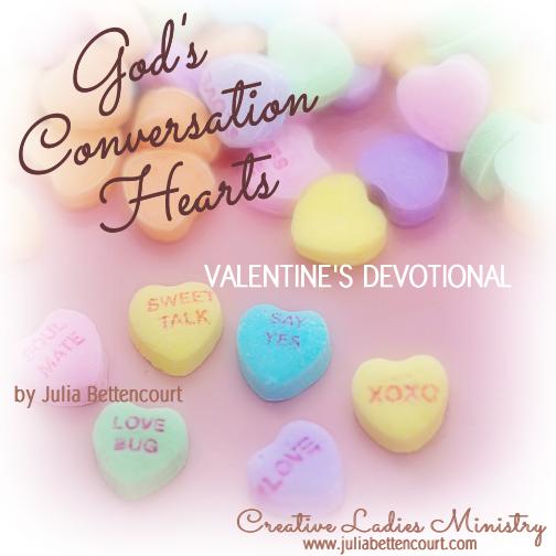Gods Conversation Hearts: Valentine Devotional by Julia ...