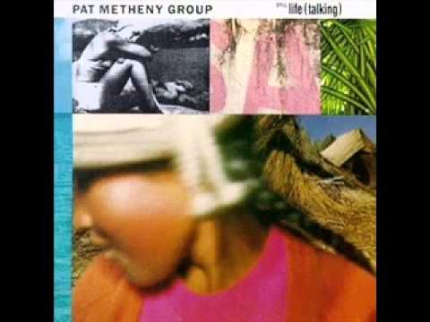Pat Metheny Group   It's Just Talk (+playlist)