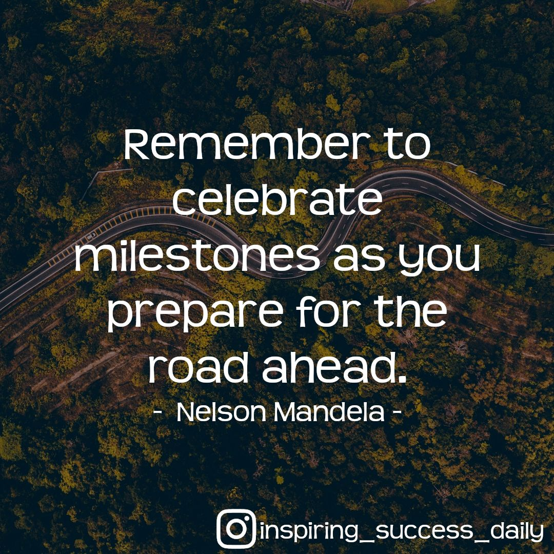 Celebrate Every Little Success In Your Life Motivation Quotes Victory Quotes Best Positive Quotes Motivational Quotes For Life
