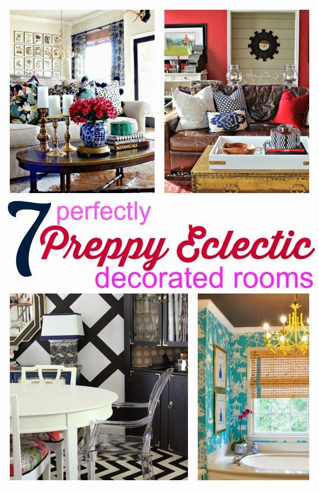 7 Perfectly Preppy Eclectic Decorated Rooms Southern Room and