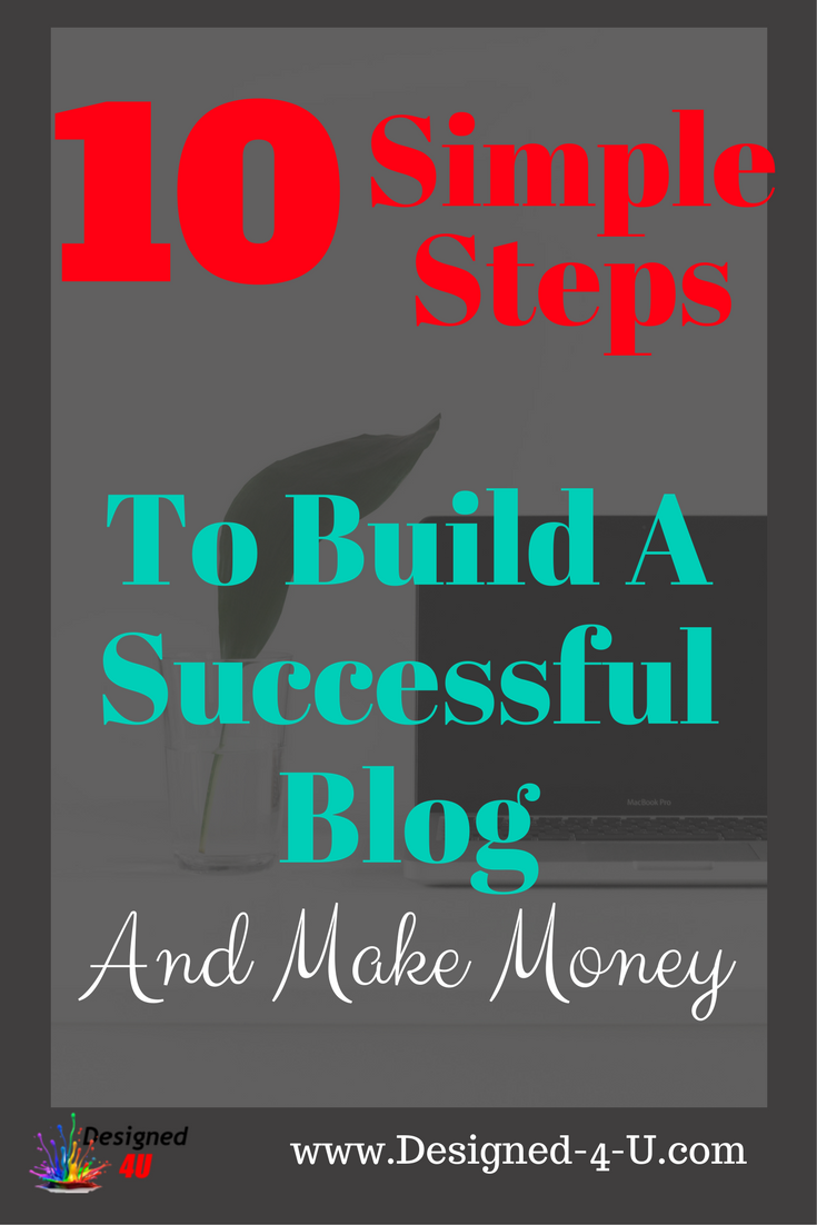 Build A Blog And Make Money 10 Simple Steps To Follow