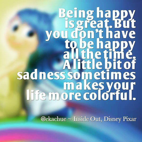 Joy Sadness Insideout Disney Pixar Disneypixar Disneyquotes