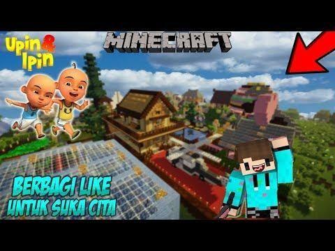Upin Ipin Nyasar Ke Map Teguh Sugianto Minecraft Lucu
