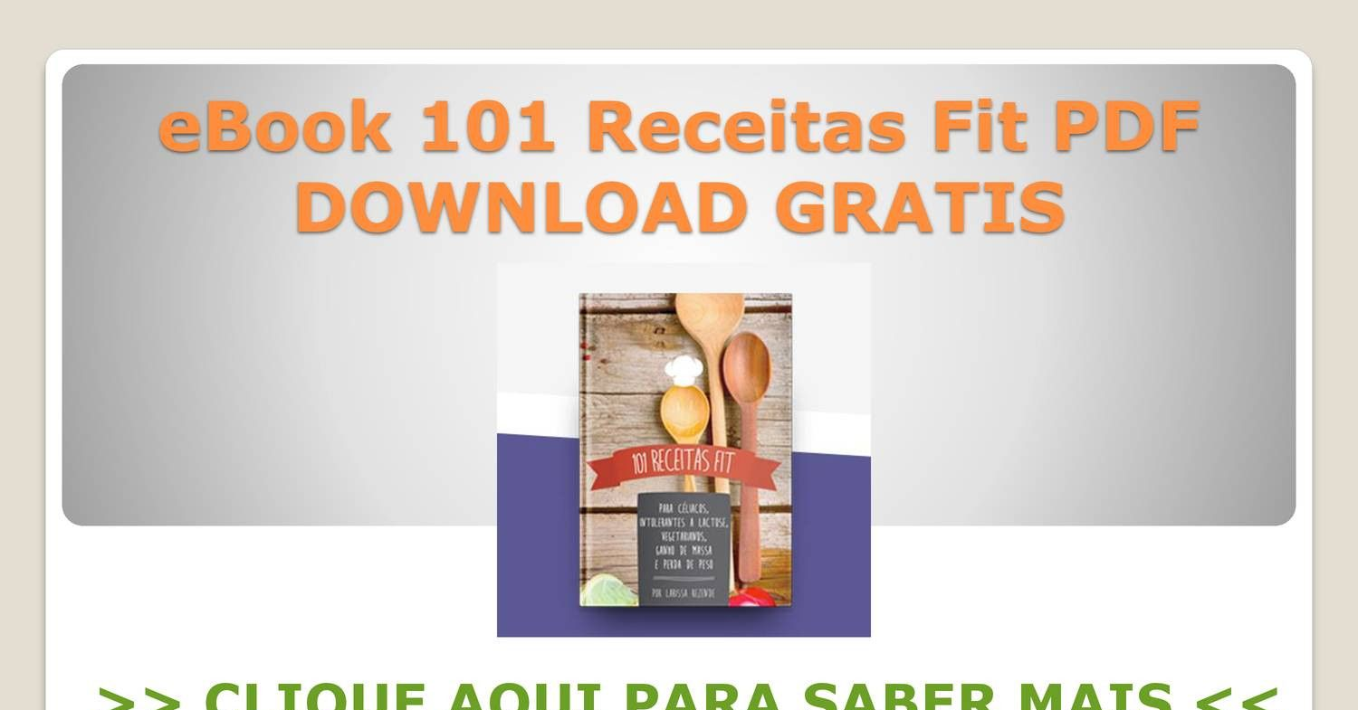 Ebook 101 Receitas Fit Pdf Download Gratis Pptx Download Gratis