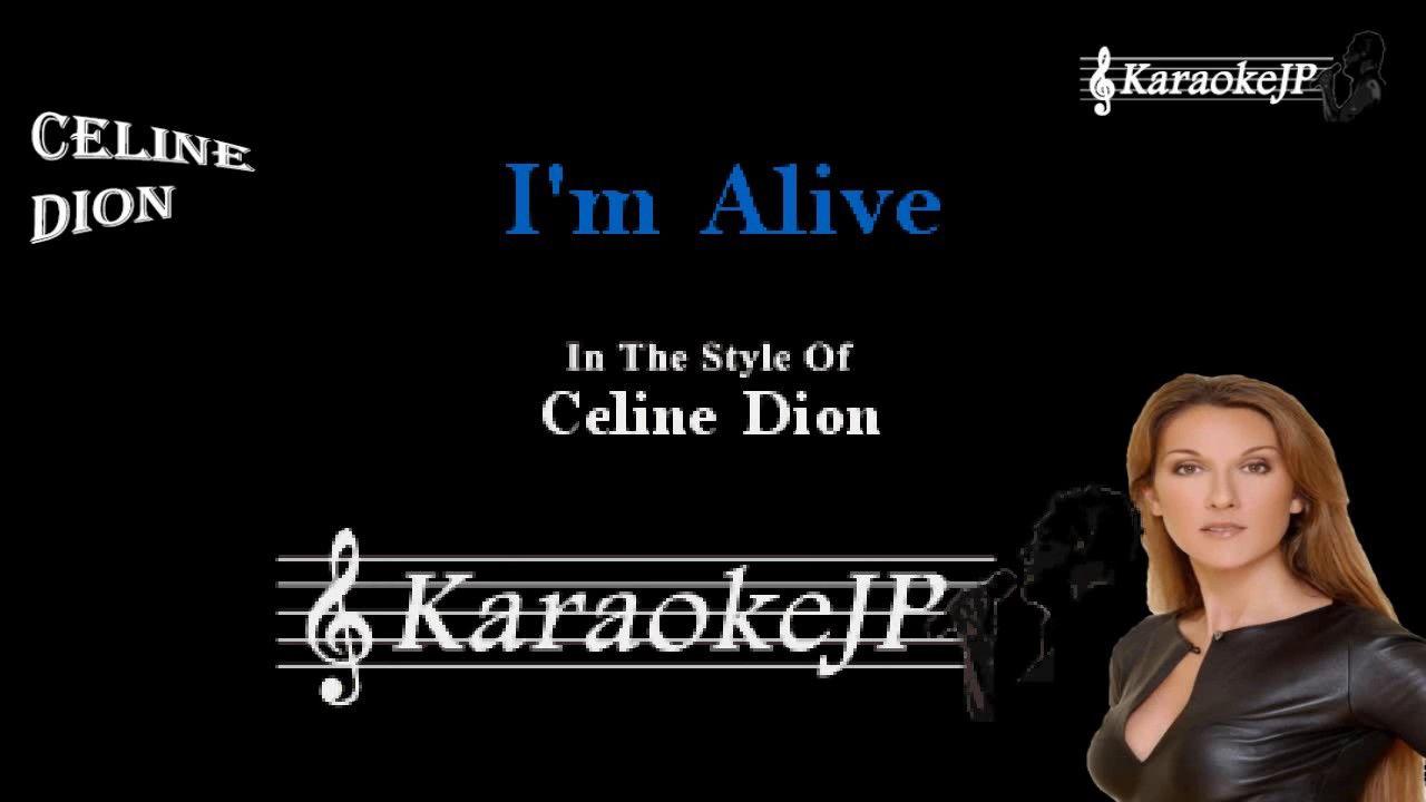 I M Alive Karaoke Celine Dion Musical
