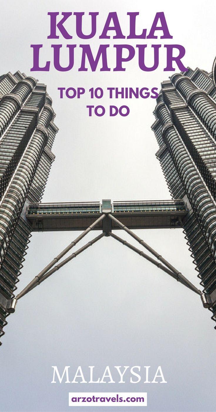 Things To Do In Kuala Lumpur In Days Kuala Lumpur Malaysia - 10 things to see and do in kuala lumpur
