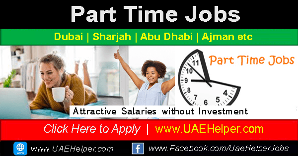 Part Time Jobs In Dubai And Uae Executive Jobs Part Time Jobs Good Communication Skills