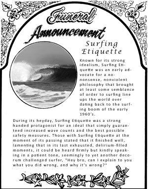 Obituary: Surfing Etiquette