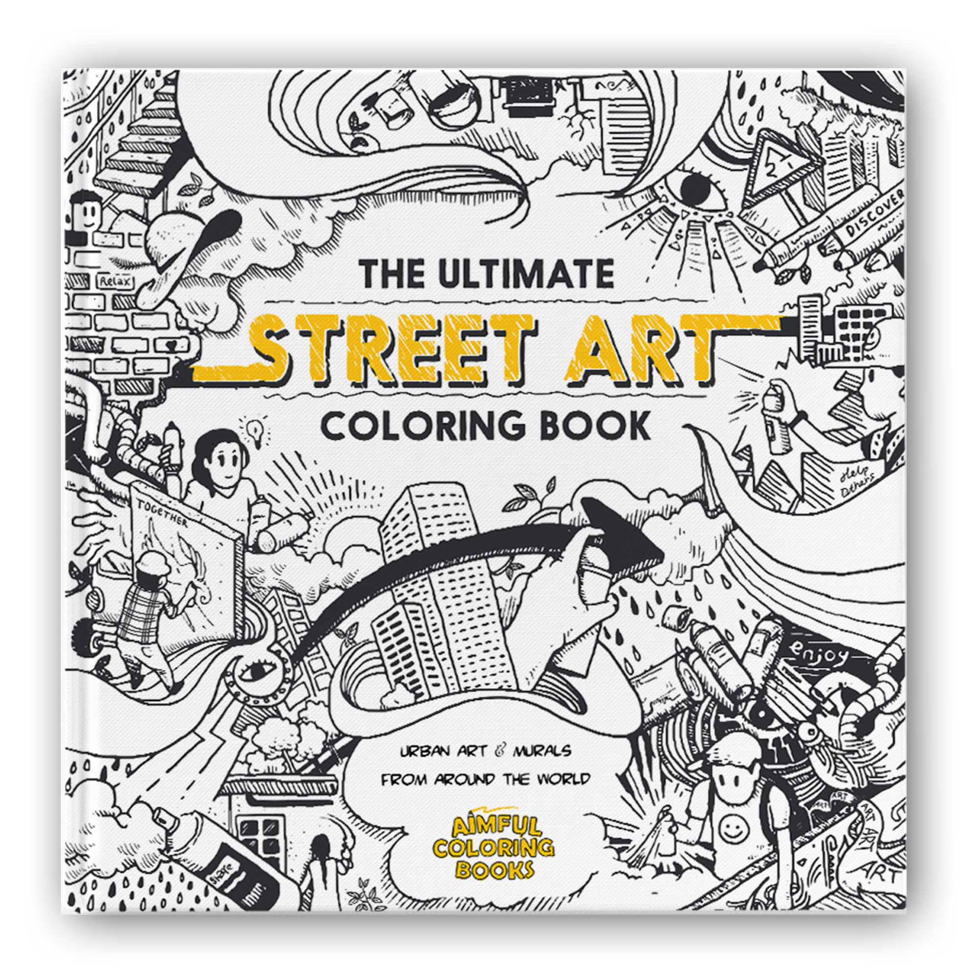 Win A Copy Of The Ultimate Street Art Coloring Book Coloring Books Street Art Books