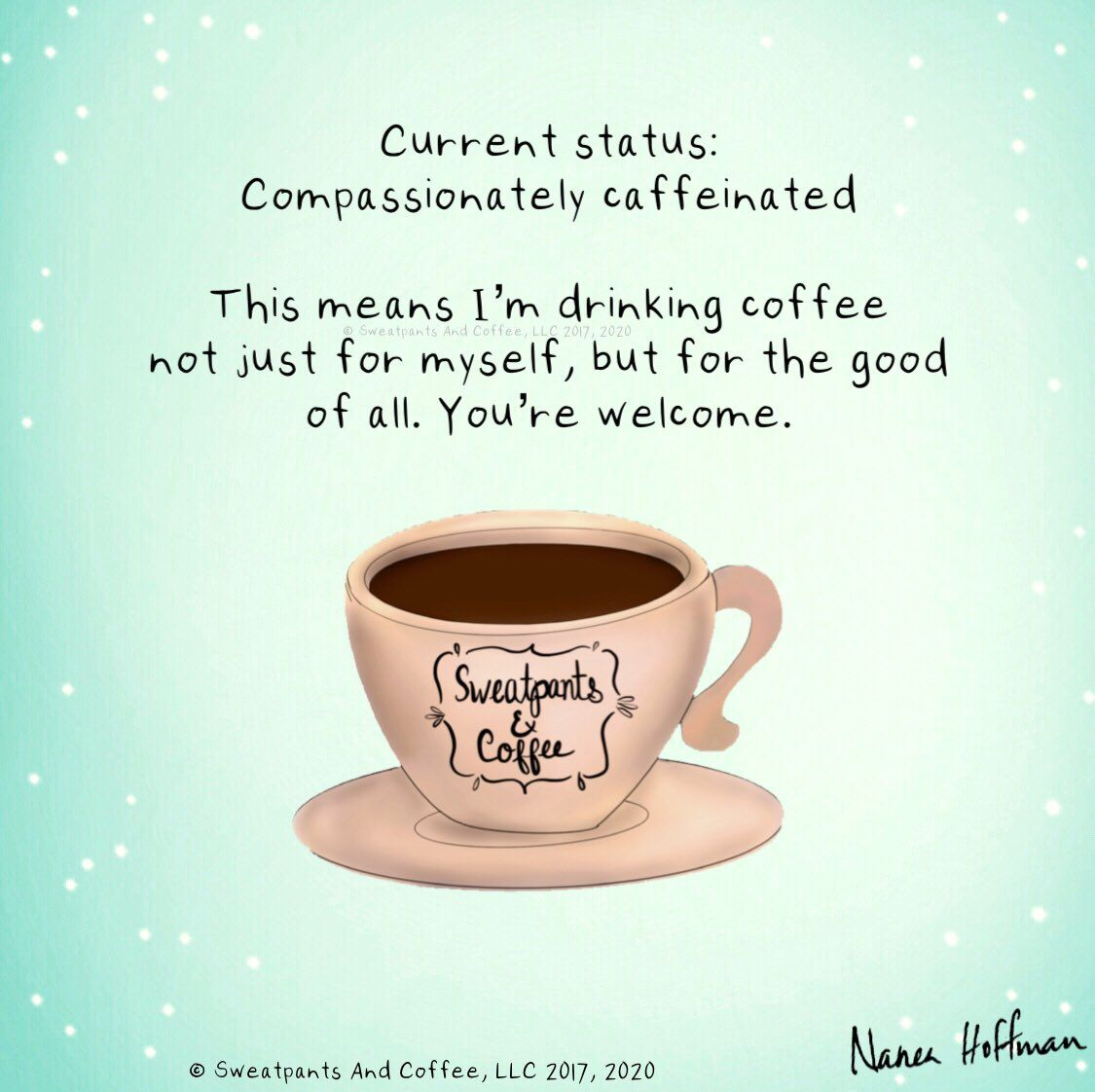 Sweatpants Coffee On Twitter In 2021 Coffee Quotes Morning Coffee Meme Coffee Humor