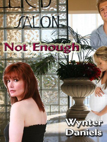 Not Enough, http://www.amazon.com/dp/B004XD8EBC/ref=cm_sw_r_pi_awdm_DVQiub05AKBHZ