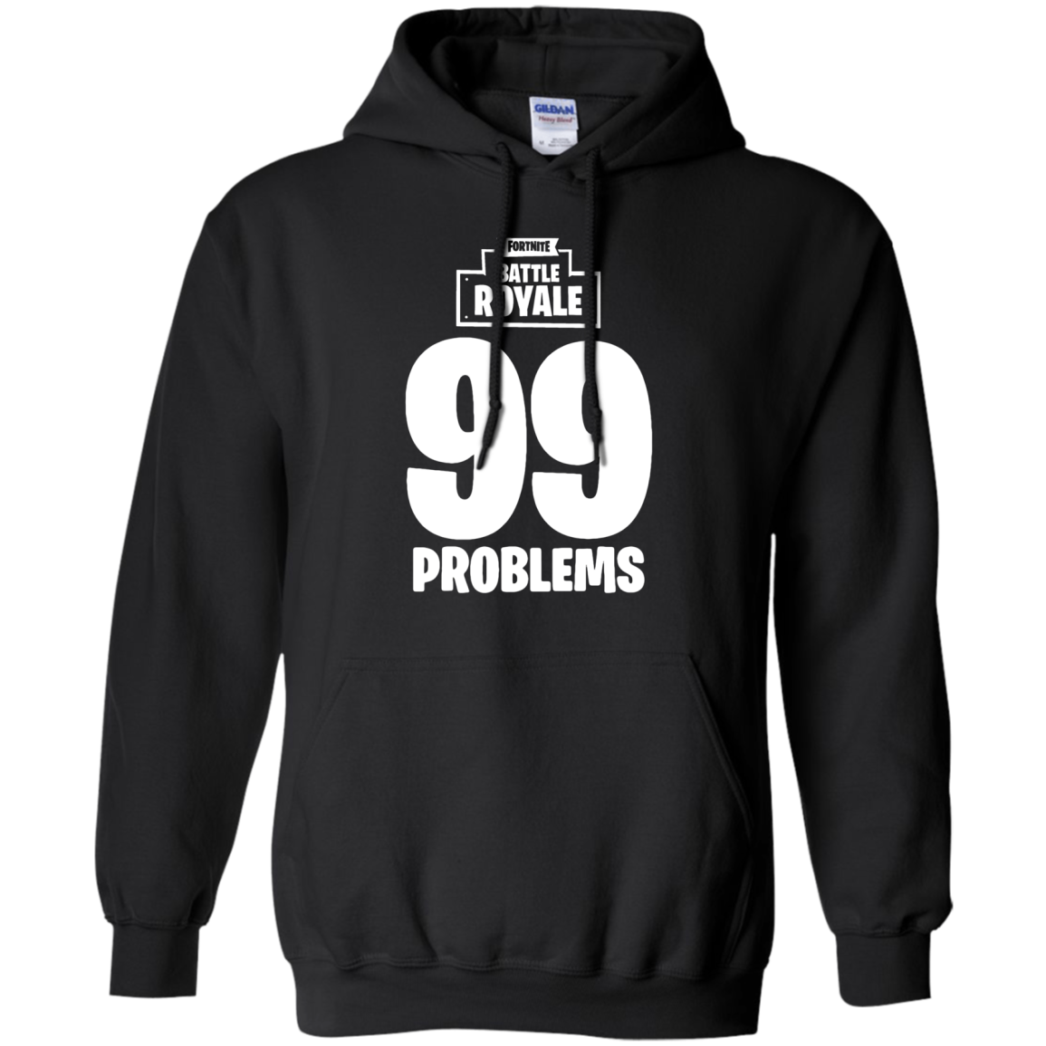 Fortnite Battle Royale 99 Problems T Shirt Hoodie Sweater