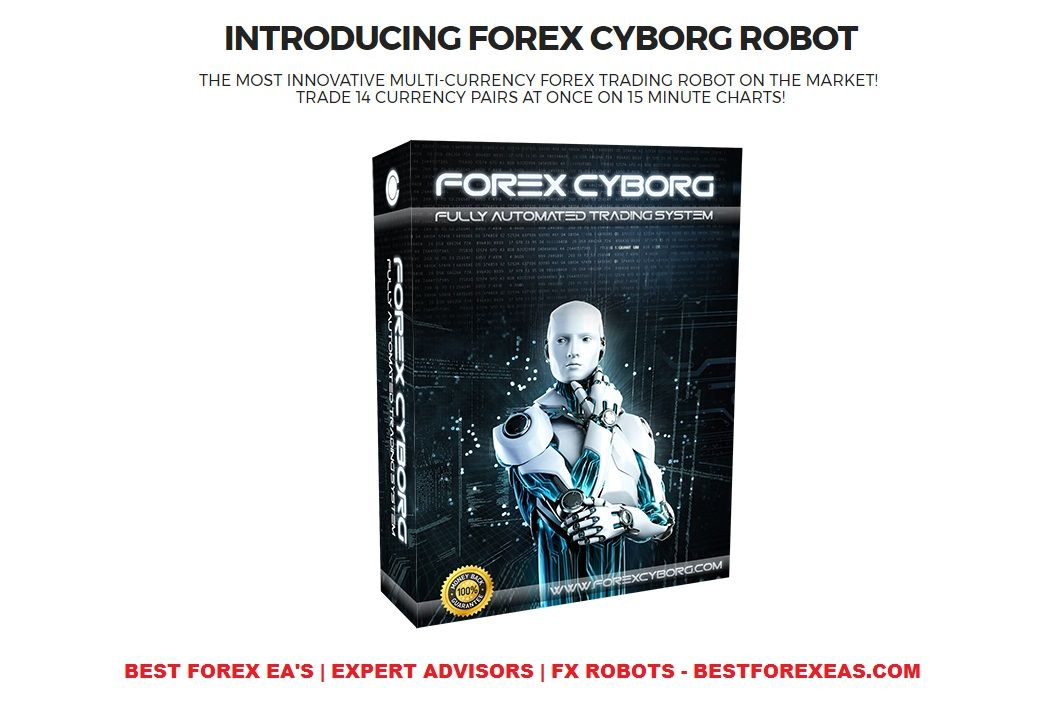 Forex Cyborg Robot Review Forex Trading Forex Trading Basics