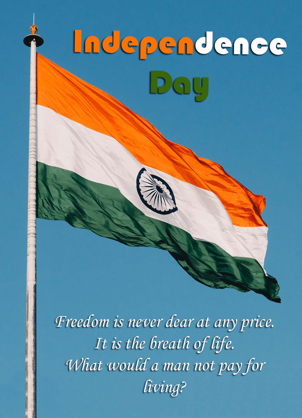 Independence Day Quotes Jio Quotes Com Happy Independence Day Quotes Independence Day Quotes Quote Of The Day