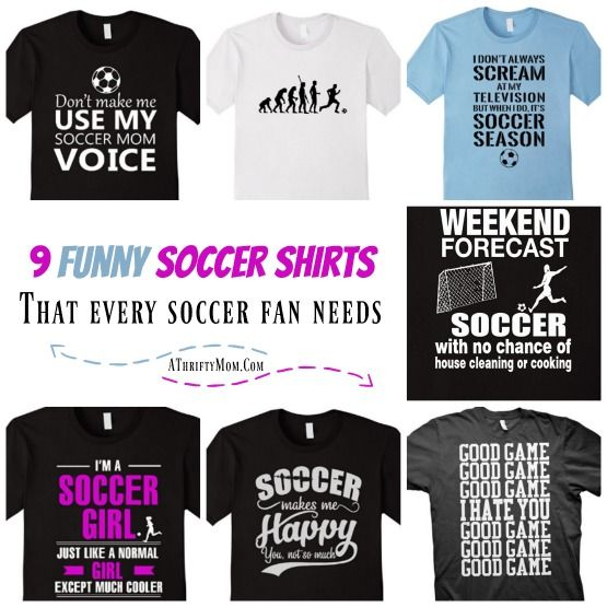 9 Funny Soccer Shirts That Every Soccer Fan Needs Great