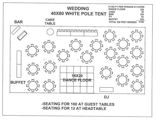 Wedding 40x80 white pole tent a wedding ideas for Wedding floor plan