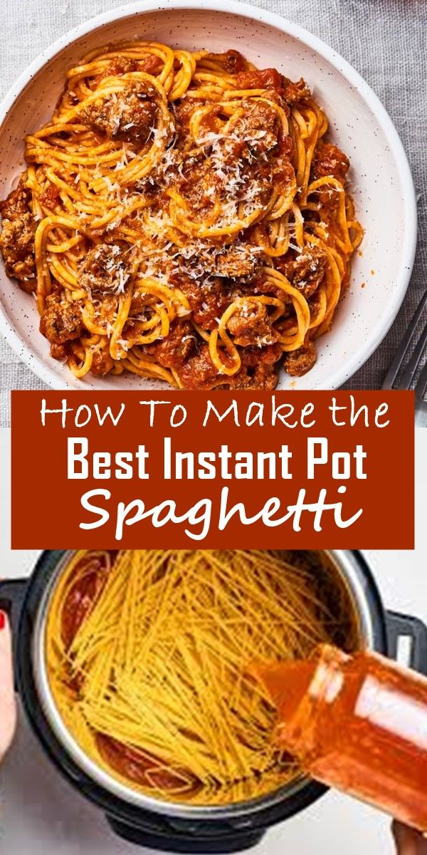 How To Make the Best Instant Pot Spaghetti #instantpotrecipes