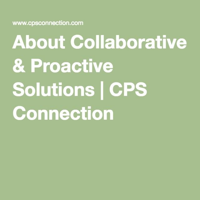 About Collaborative & Proactive Solutions | CPS Connection