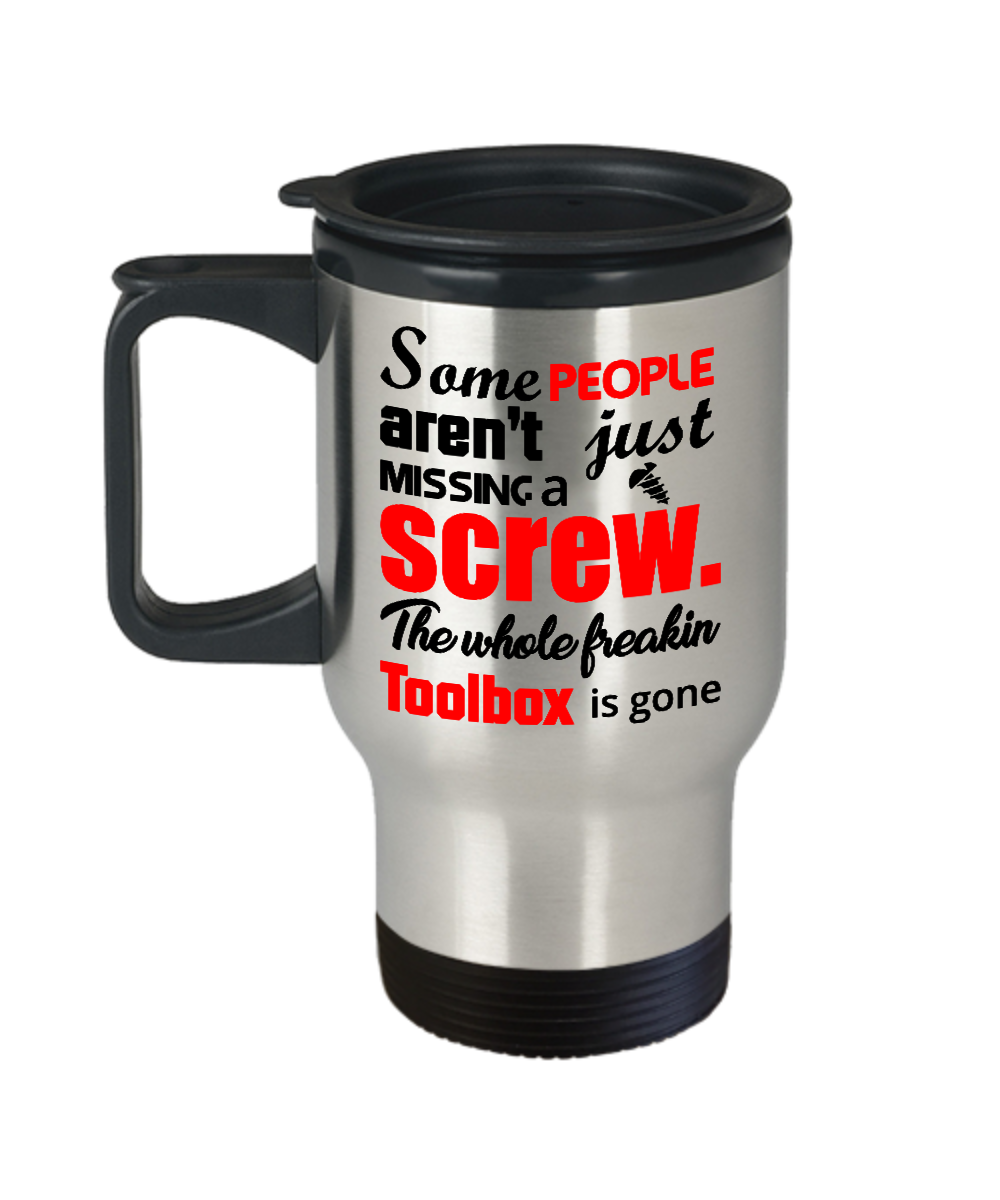Funny Travel Coffee Mug Some People Aren T Just Missing A