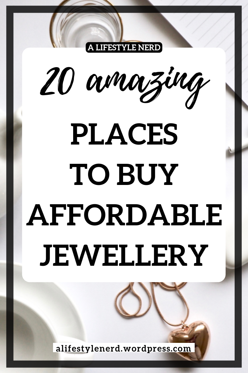 20 Places To Buy Affordable Jewellery Selling Jewelry