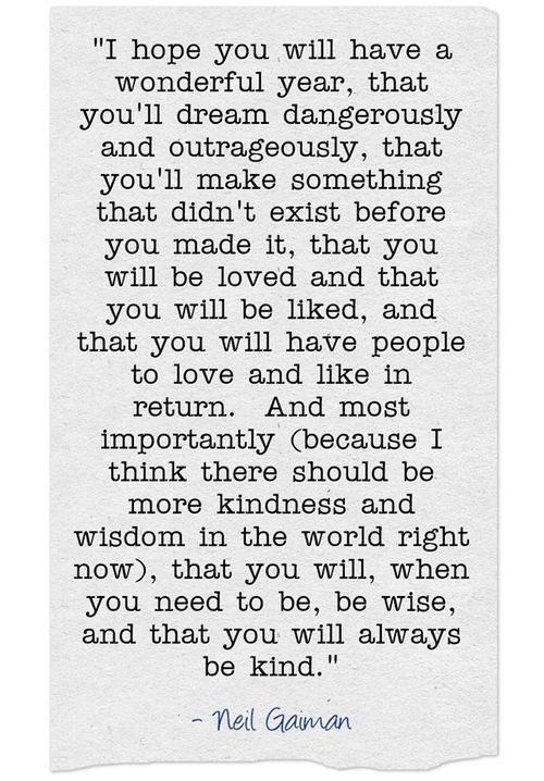 Neil Gaiman new year | Words | Pinterest | Wisdom, Thoughts and Wise ...