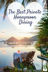 A private dining experience is a perfect honeymoon activity #honeymoon,  #activity #Dining #E...,  #activity #dining #Experience #Honeymoon #perfect #private