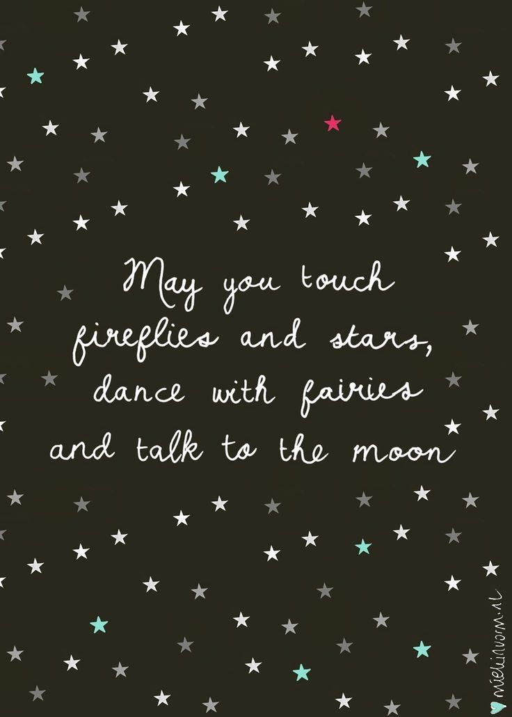 Inspirational Picture Quotes... May you touch fireflies
