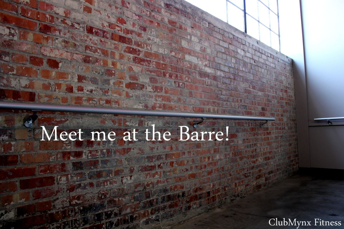 Meet me at the barre!