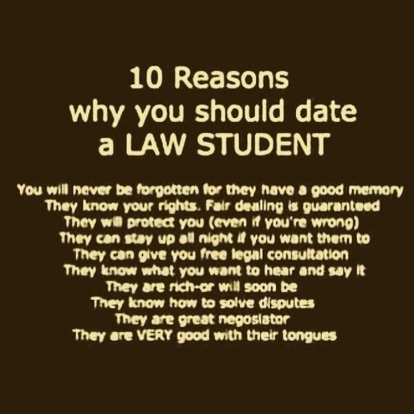 10 Reasons why you should date a law  student reason date law student funn is part of Law student, Law school life, Law school humor, Law student quotes, Law school memes, Law school - 10 Reasons why you should date a law  student reason date law student funny