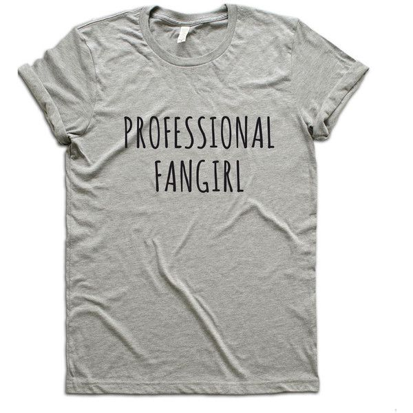 Professional Fangirl Shirt, Professional Fangirl Tshirt, Band Shirt,... ($14) via Polyvore featuring tops, white top, white shirt and shirts & tops