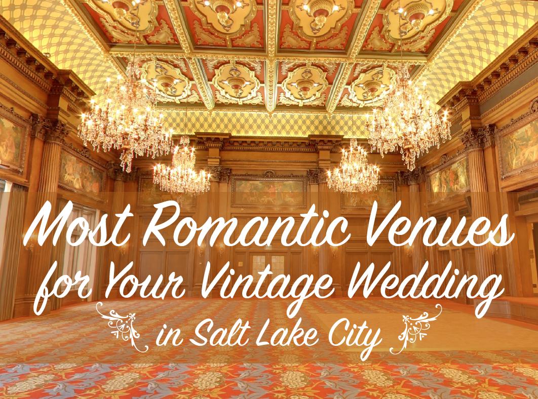 Vintage Wedding Venues In SLC