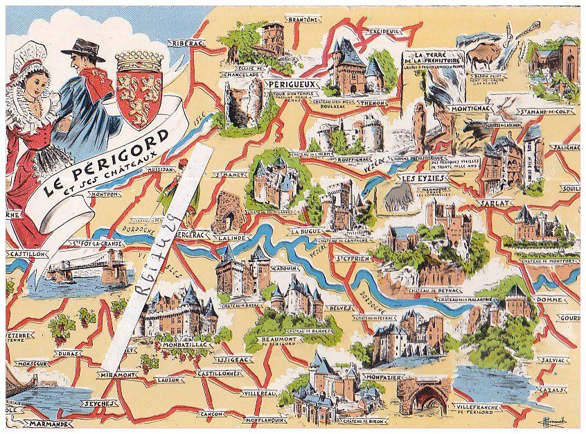 Le Perigord Et Ses Chateaux Departement Dordogne Region Aquitaine Carte Postale Dordogne Cartes Illustrees