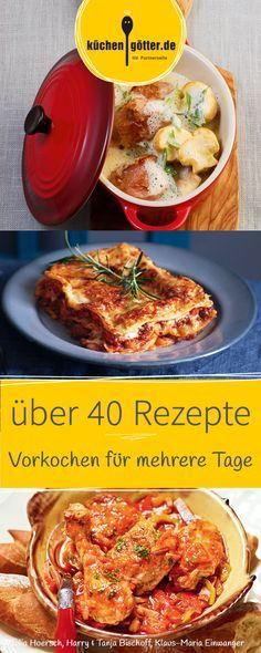 Vorkochen für mehrere Tage - hier findest du die besten Rezepte - serbische küche rezepte