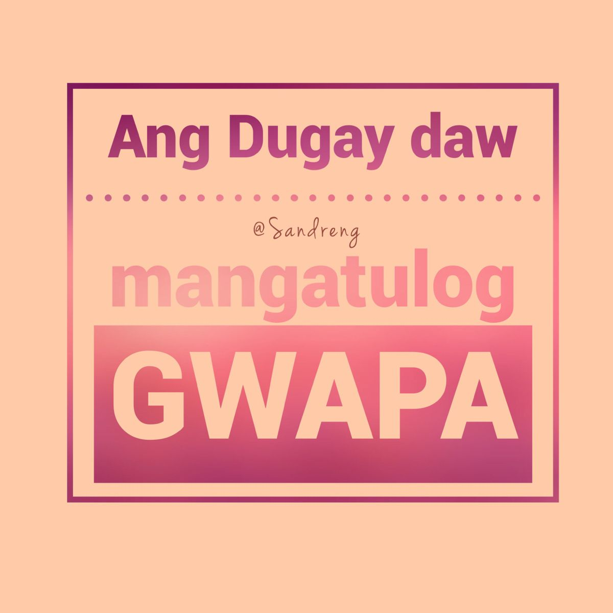 Pin By Lavabeau Qr On Sandreng Quotes Bisaya Quotes Quotes Keep Calm Artwork