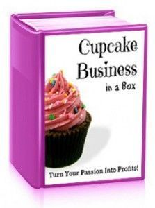 Cupcake Business In A Box Ebook Start Your Own Cupcake Business Easily Business Cake Make Money Cake Business Home Bakery Business Baking Business
